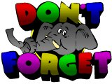`Don`t Forget` - an elephant with a knot tied in his trunk