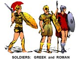 Typical Greek and Roman soldiers